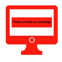 """Pantalla d'ordinador amb el missatge de """"T'hem enviat un missatge"""""""